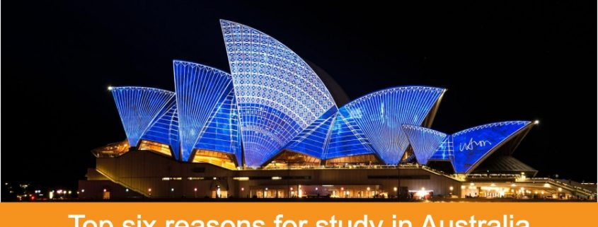 Top six reasons for study in Australia